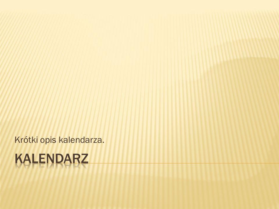 Krótki opis kalendarza.