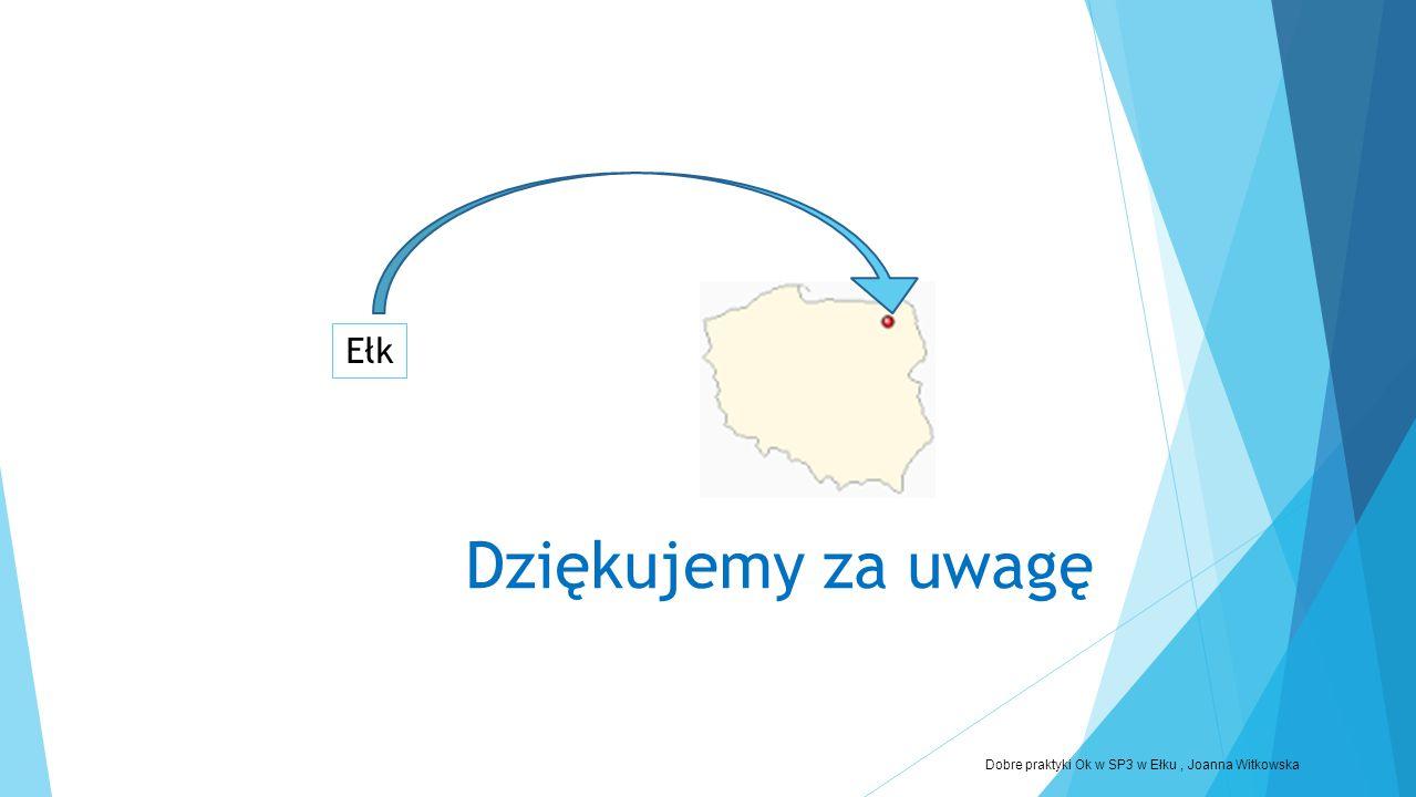 Dobre praktyki Ok w SP3 w Ełku , Joanna Witkowska