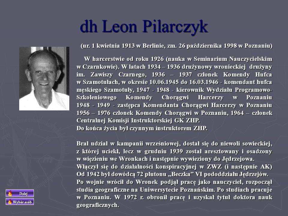 dh Leon Pilarczyk (ur. 1 kwietnia 1913 w Berlinie, zm. 26 października 1998 w Poznaniu)