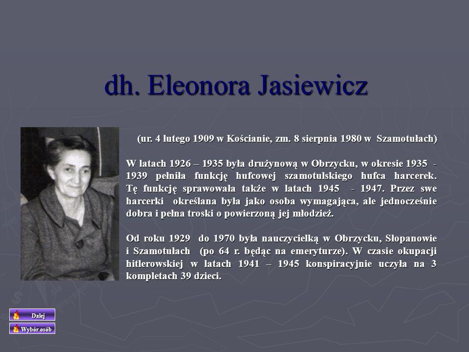 dh. Eleonora Jasiewicz (ur. 4 lutego 1909 w Kościanie, zm. 8 sierpnia 1980 w Szamotułach)