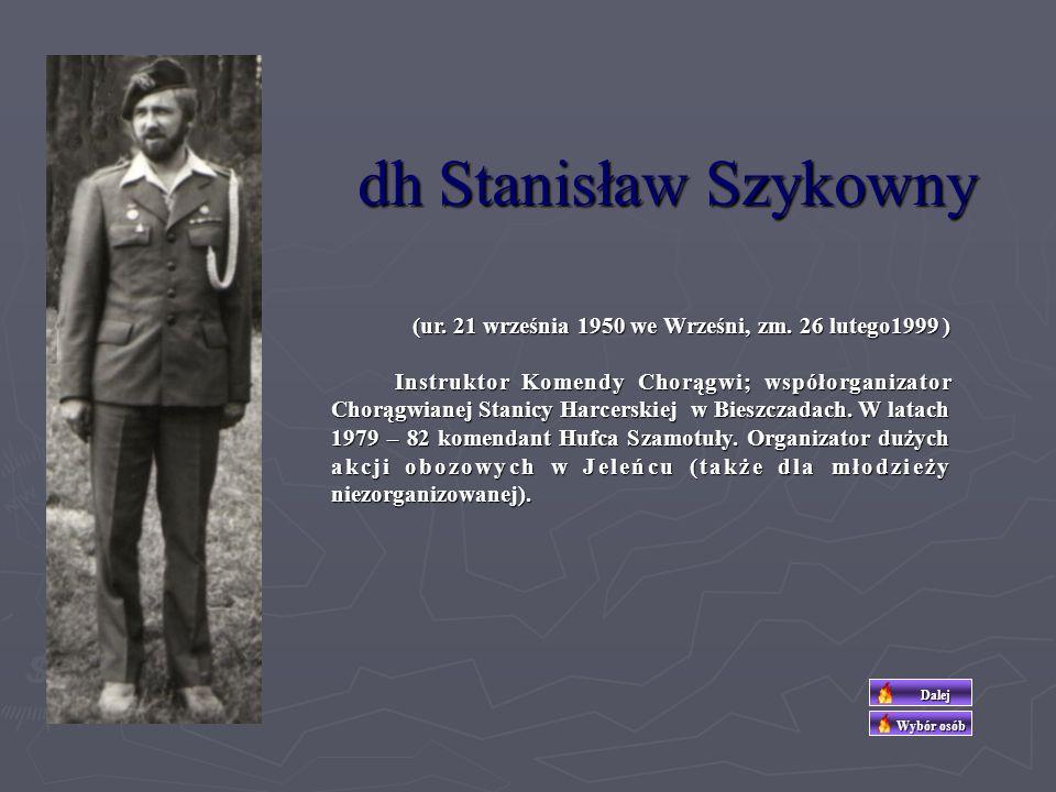 dh Stanisław Szykowny (ur. 21 września 1950 we Wrześni, zm. 26 lutego1999 )
