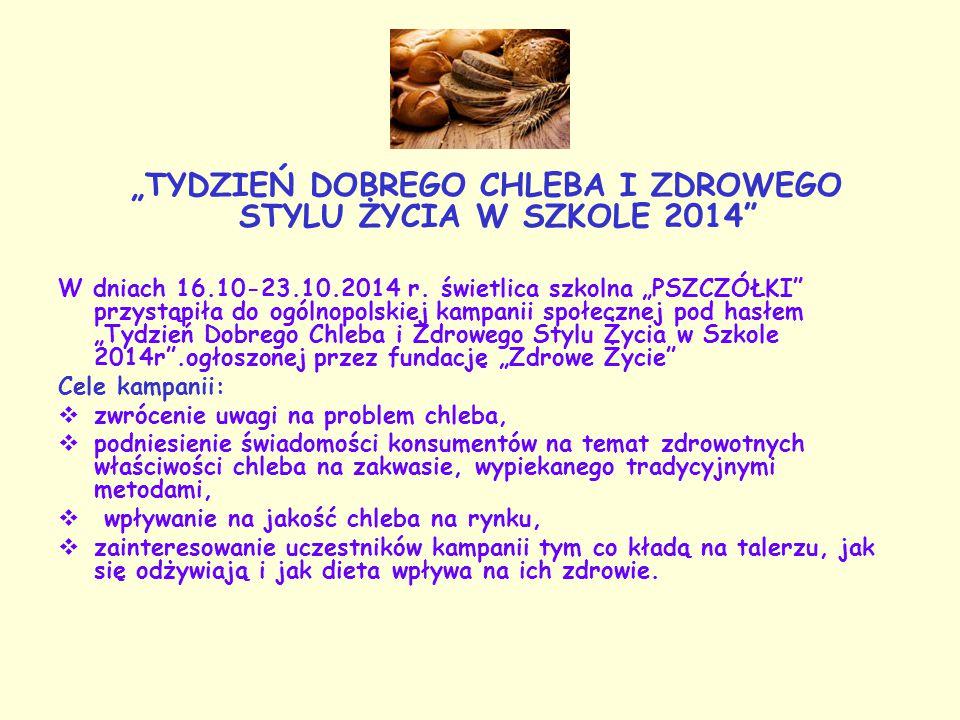 """""""TYDZIEŃ DOBREGO CHLEBA I ZDROWEGO STYLU ŻYCIA W SZKOLE 2014"""