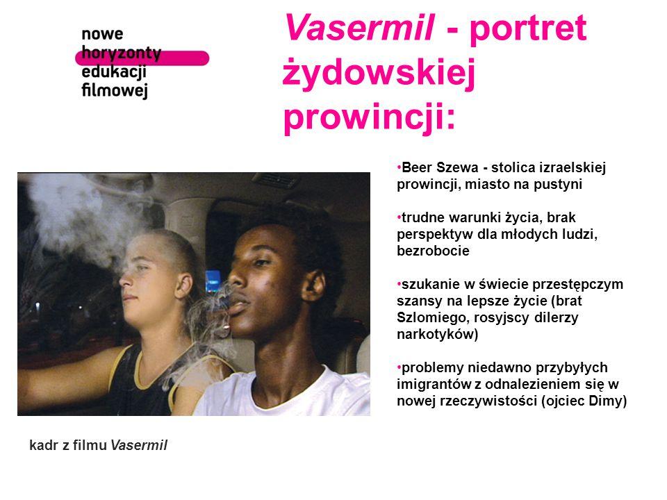 Vasermil - portret żydowskiej prowincji:
