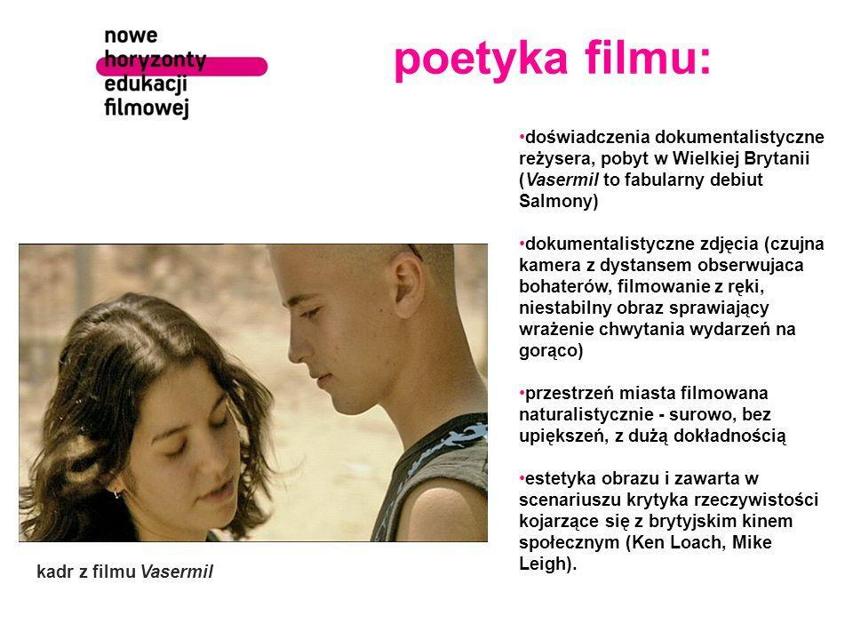 poetyka filmu: doświadczenia dokumentalistyczne reżysera, pobyt w Wielkiej Brytanii (Vasermil to fabularny debiut Salmony)