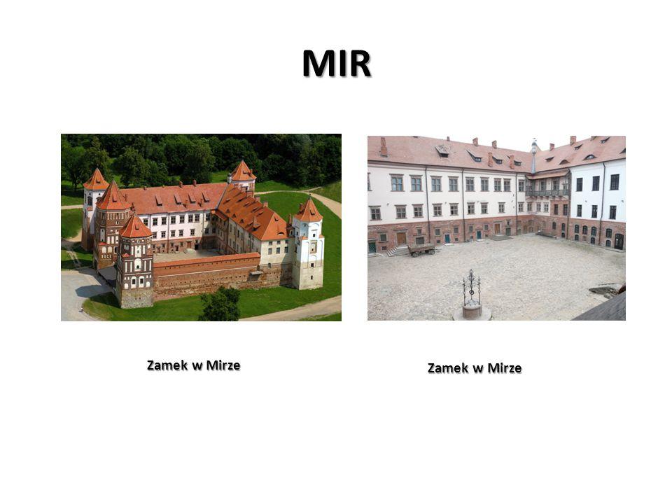 MIR Zamek w Mirze Zamek w Mirze