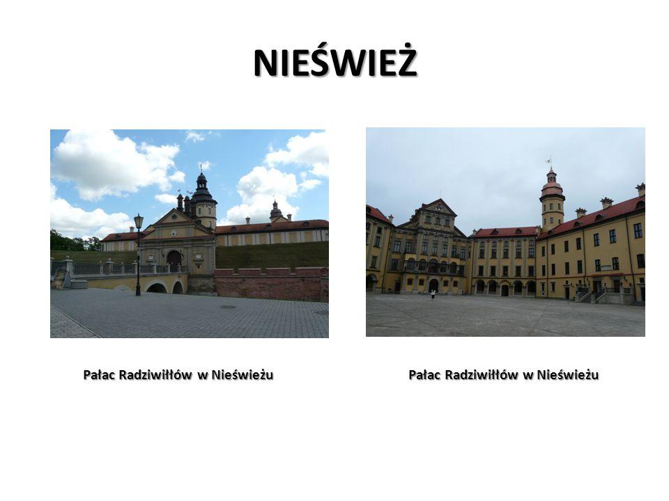 NIEŚWIEŻ Pałac Radziwiłłów w Nieświeżu Pałac Radziwiłłów w Nieświeżu.