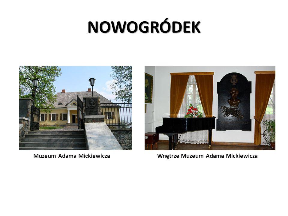 NOWOGRÓDEK Muzeum Adama Mickiewicza Wnętrze Muzeum Adama Mickiewicza
