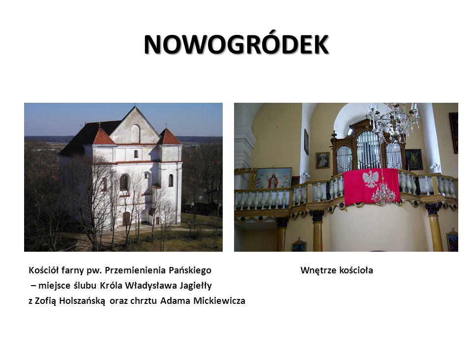 NOWOGRÓDEK Kościół farny pw. Przemienienia Pańskiego Wnętrze kościoła