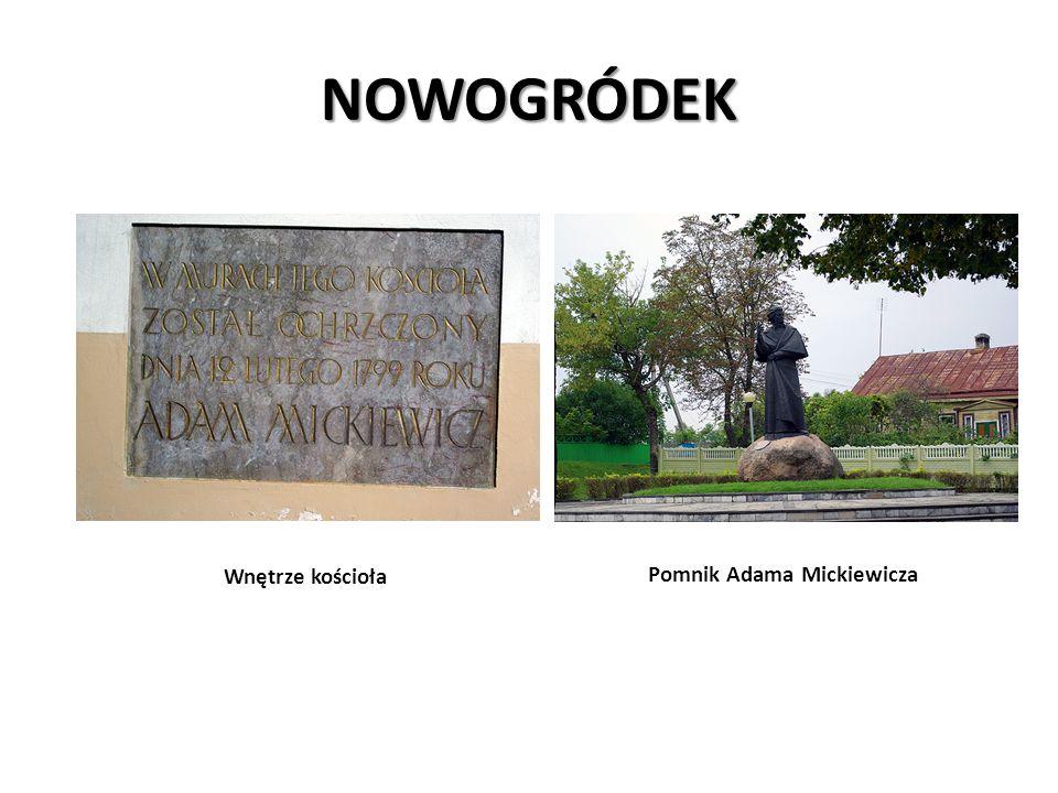 NOWOGRÓDEK Wnętrze kościoła Pomnik Adama Mickiewicza