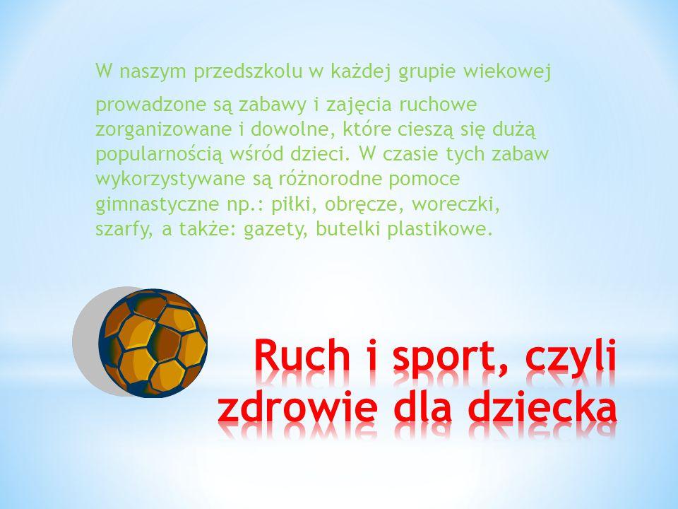 Ruch i sport, czyli zdrowie dla dziecka