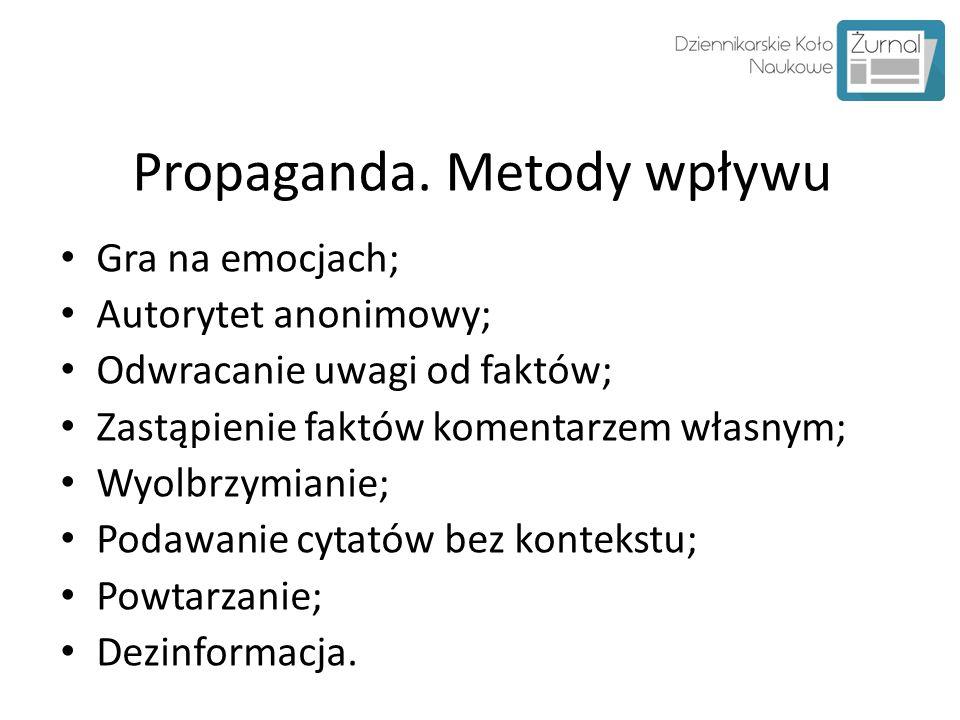 Propaganda. Metody wpływu