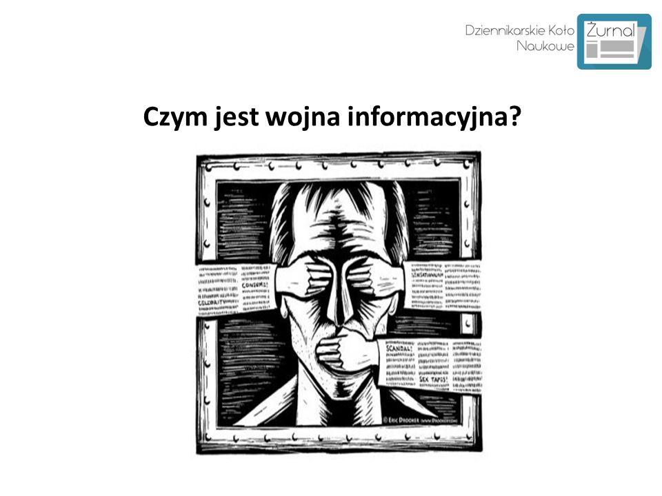 Czym jest wojna informacyjna