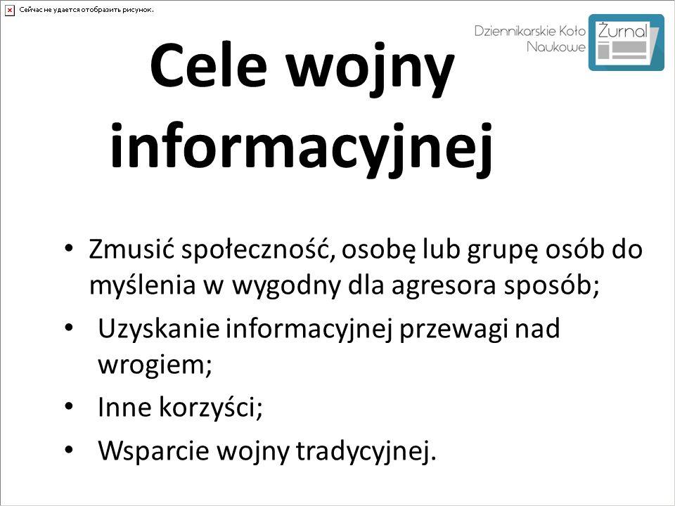 Cele wojny informacyjnej