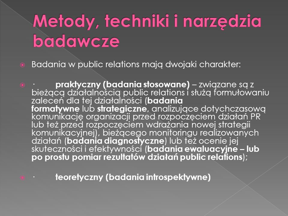 Metody, techniki i narzędzia badawcze