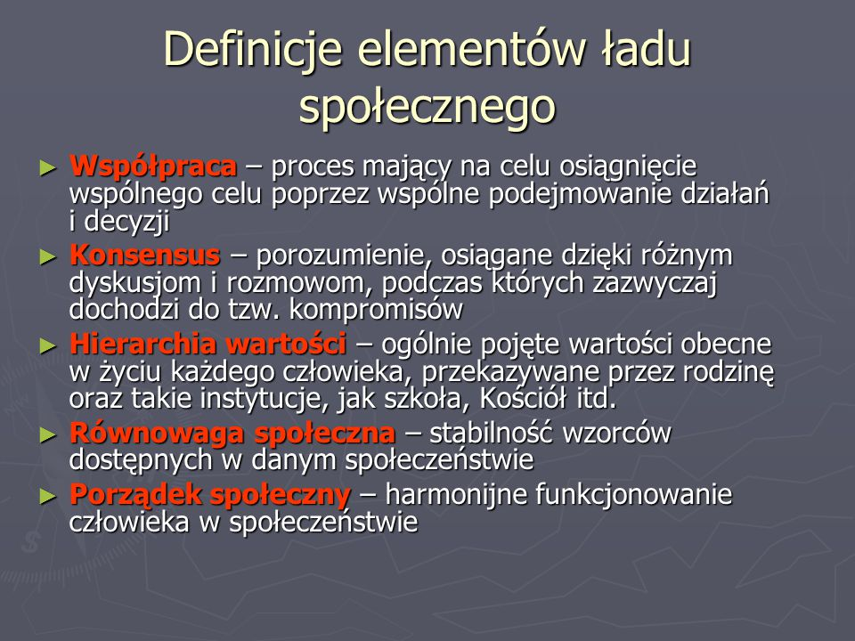 Definicje elementów ładu społecznego