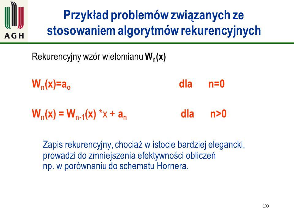 Przykład problemów związanych ze stosowaniem algorytmów rekurencyjnych