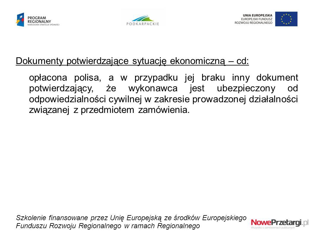 Dokumenty potwierdzające sytuację ekonomiczną – cd: