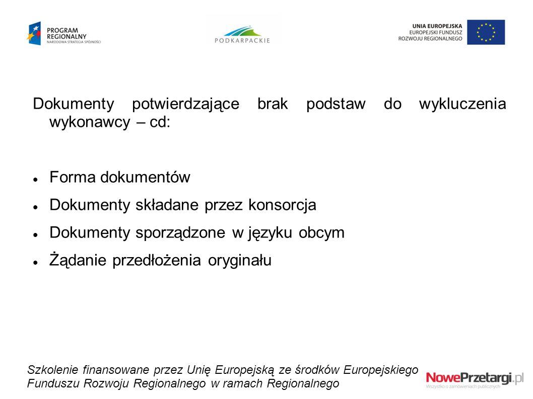 Dokumenty potwierdzające brak podstaw do wykluczenia wykonawcy – cd:
