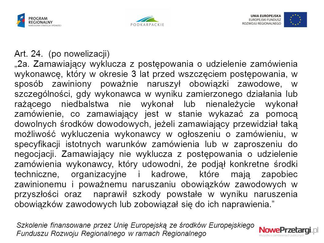 Art. 24. (po nowelizacji)