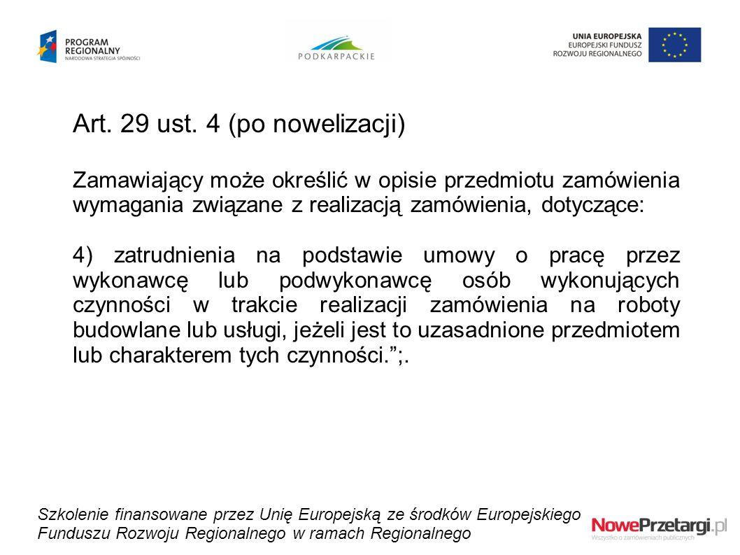 Art. 29 ust. 4 (po nowelizacji)