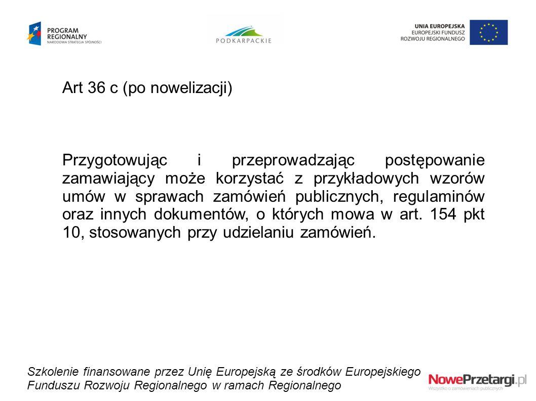 Art 36 c (po nowelizacji)