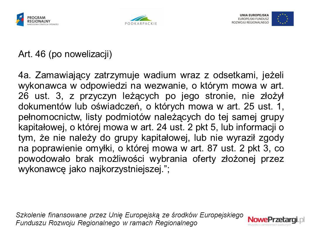 Art. 46 (po nowelizacji)