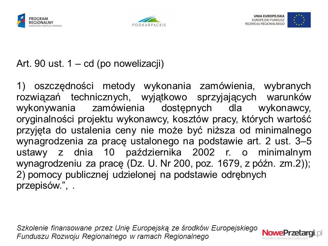 Art. 90 ust. 1 – cd (po nowelizacji)