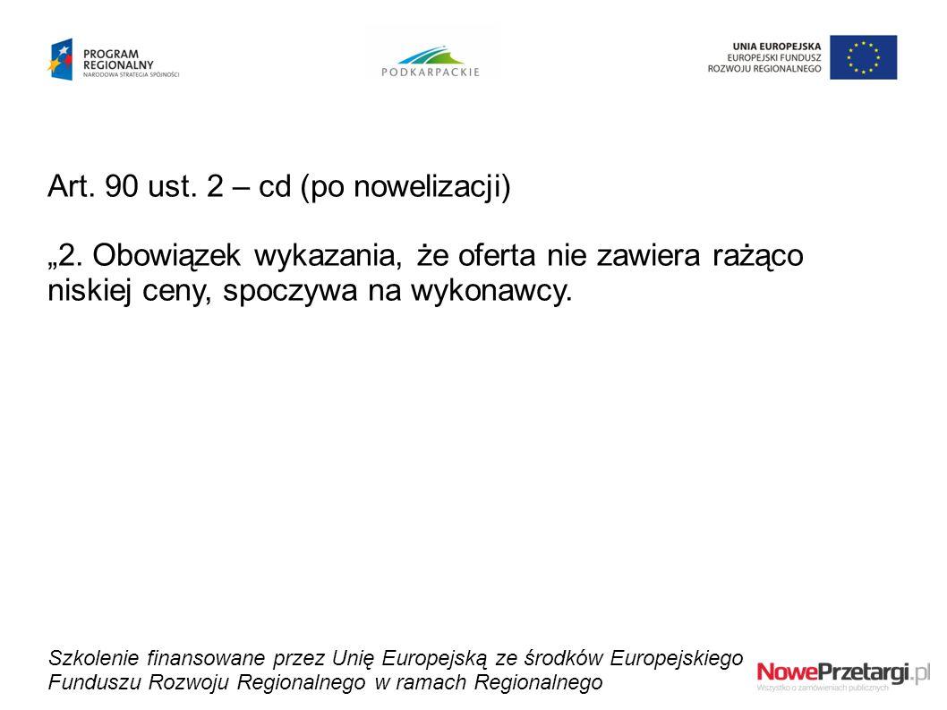 Art. 90 ust. 2 – cd (po nowelizacji)