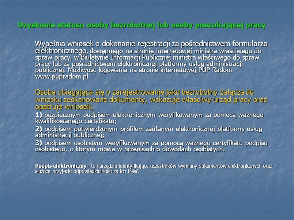 Uzyskanie statusu osoby bezrobotnej lub osoby poszukującej pracy