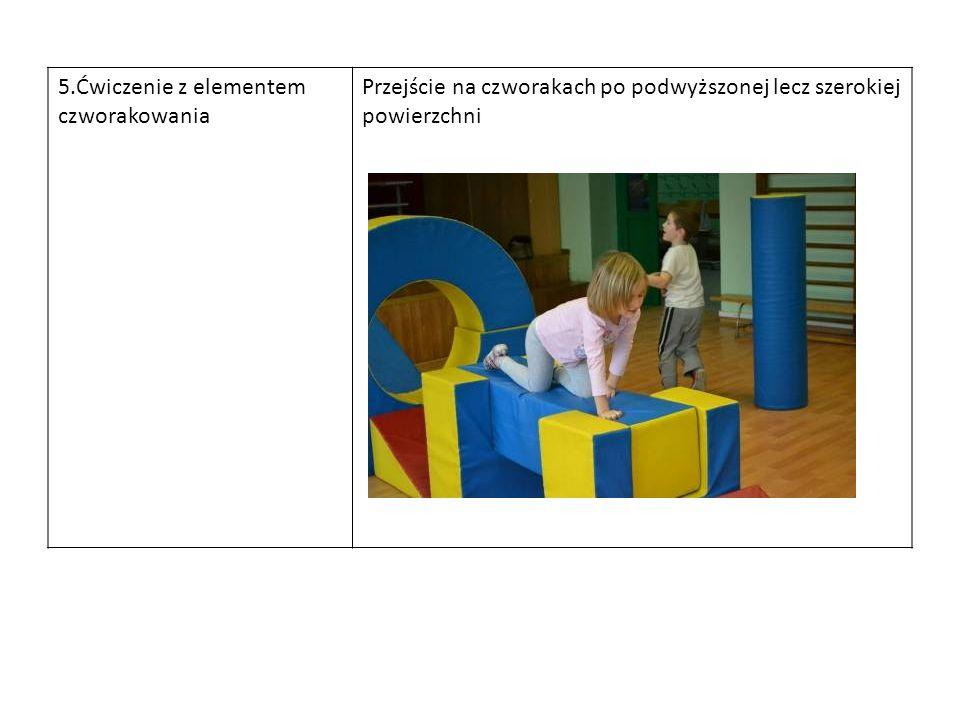 5.Ćwiczenie z elementem czworakowania