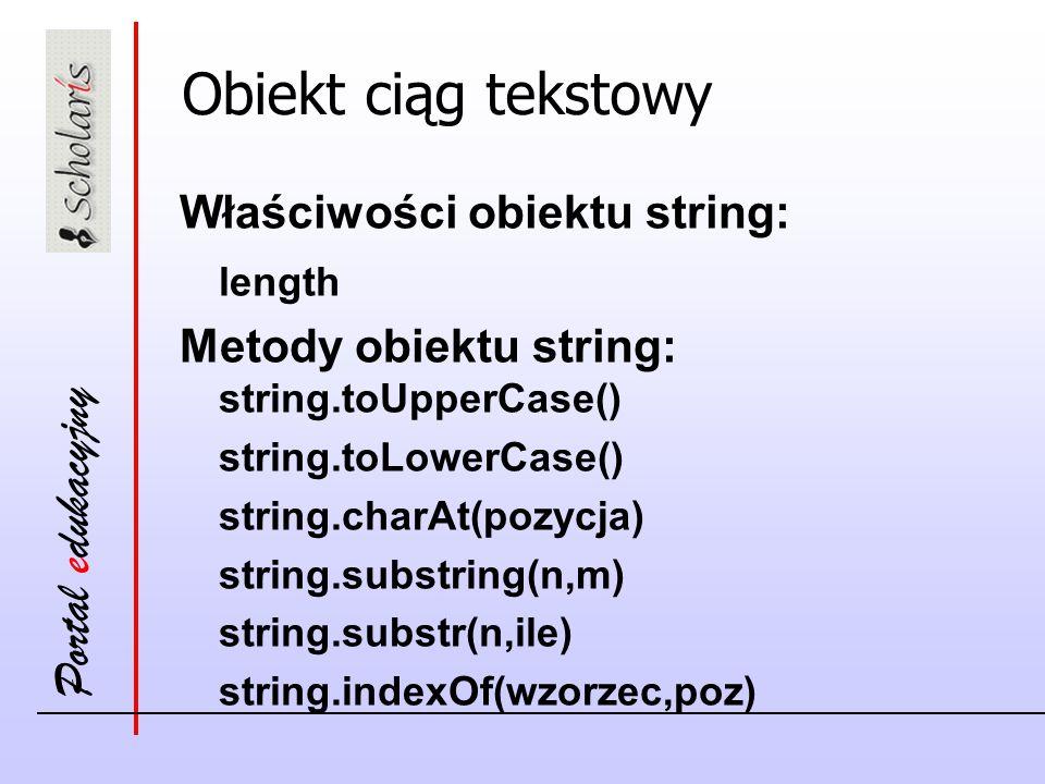 Obiekt ciąg tekstowy Właściwości obiektu string: length