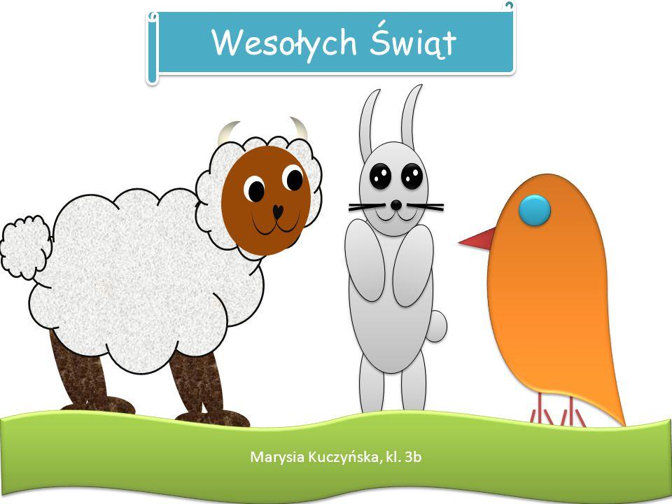 Wesołych Świąt Marysia Kuczyńska, kl. 3b