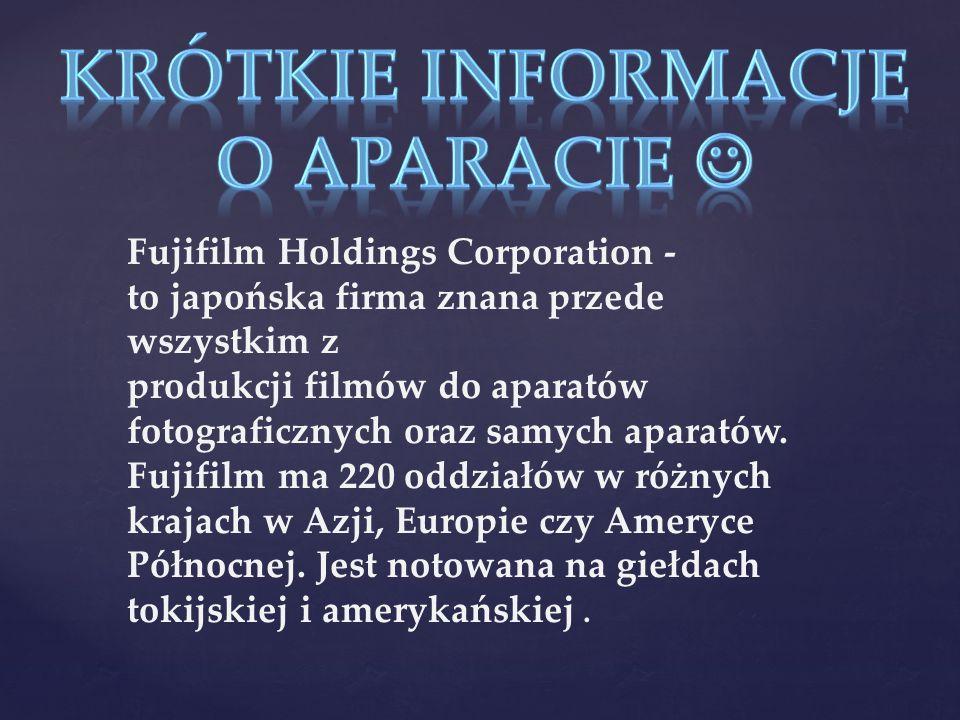 Krótkie informacje o aparacie 