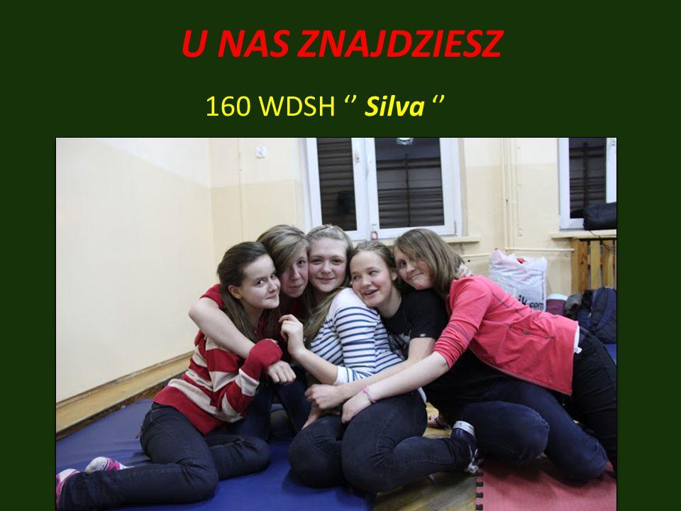 U NAS ZNAJDZIESZ 160 WDSH '' Silva ''