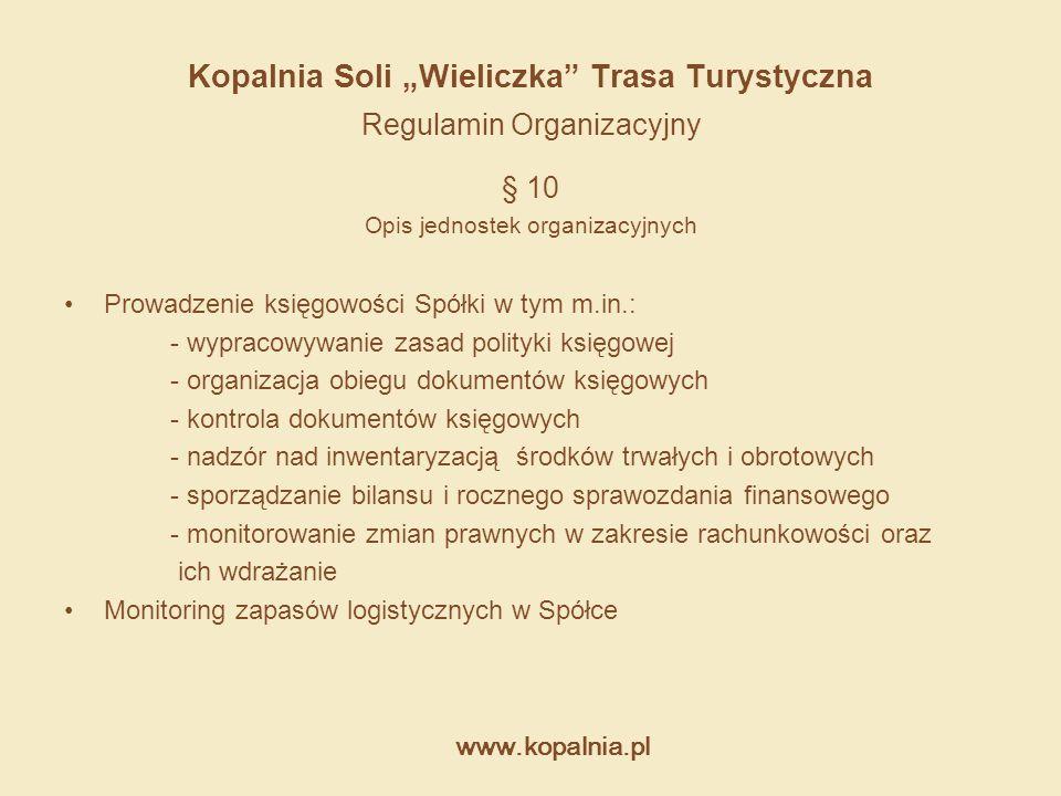 """Kopalnia Soli """"Wieliczka Trasa Turystyczna Regulamin Organizacyjny"""