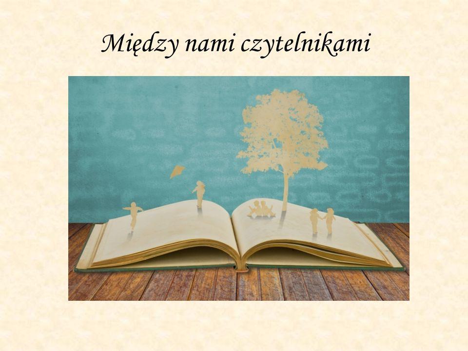 Między nami czytelnikami