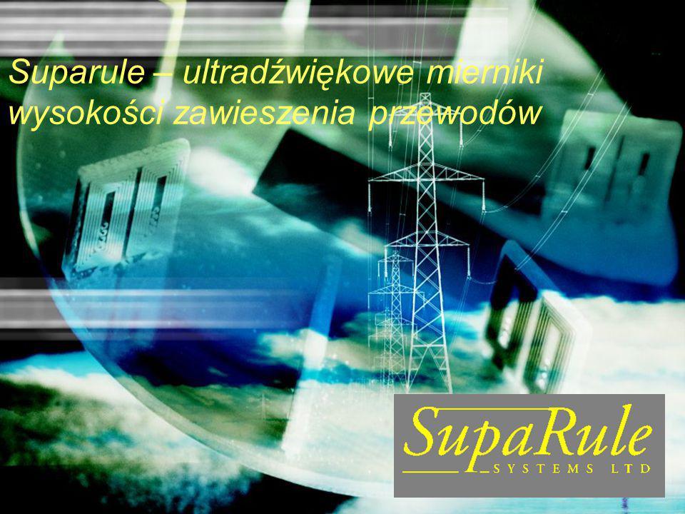 Suparule – ultradźwiękowe mierniki wysokości zawieszenia przewodów