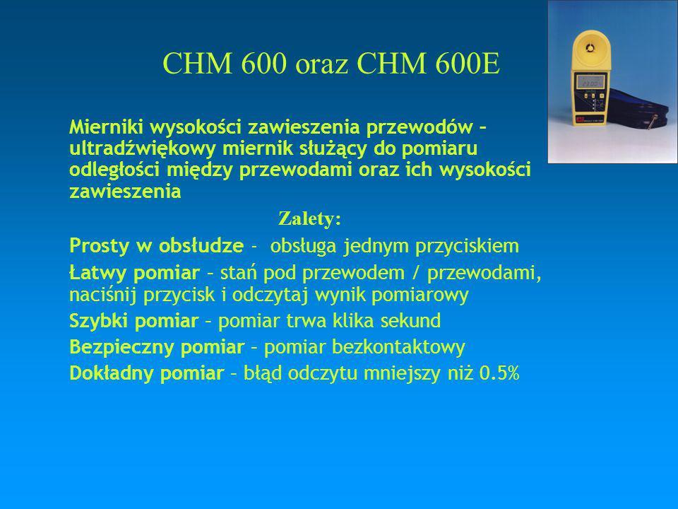 CHM 600 oraz CHM 600E