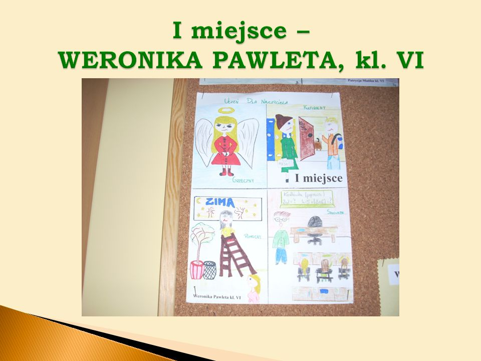 I miejsce – WERONIKA PAWLETA, kl. VI