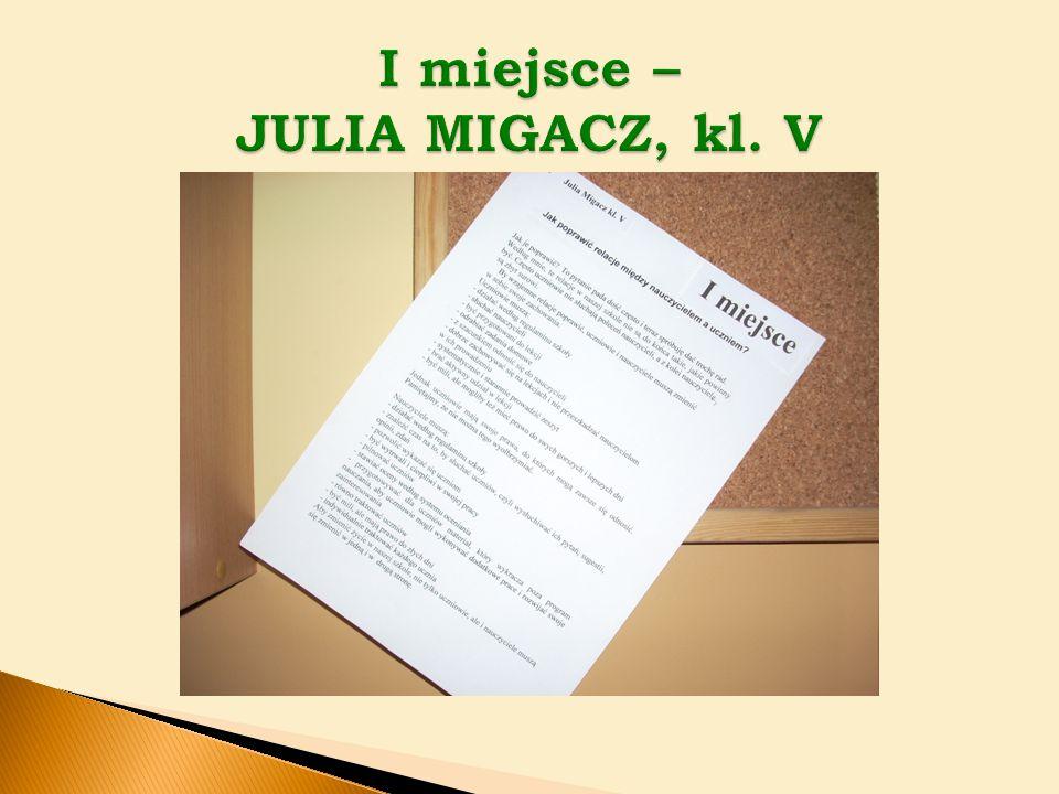 I miejsce – JULIA MIGACZ, kl. V