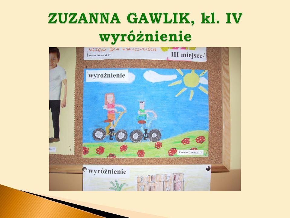 ZUZANNA GAWLIK, kl. IV wyróżnienie