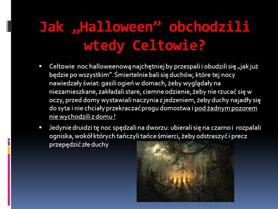 """Jak """"Halloween obchodzili wtedy Celtowie"""