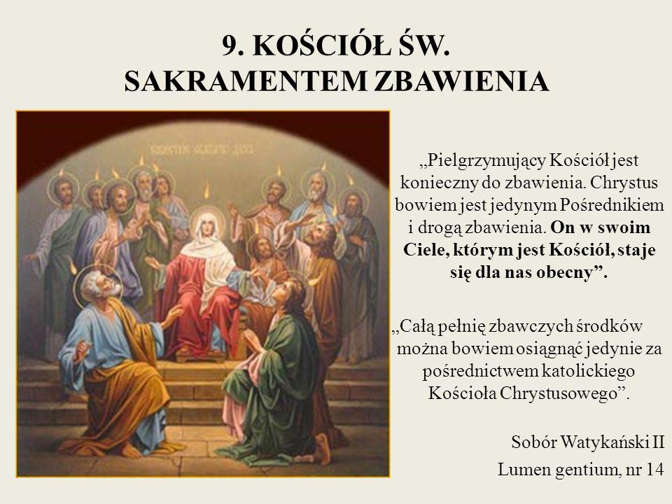 9. KOŚCIÓŁ ŚW. SAKRAMENTEM ZBAWIENIA