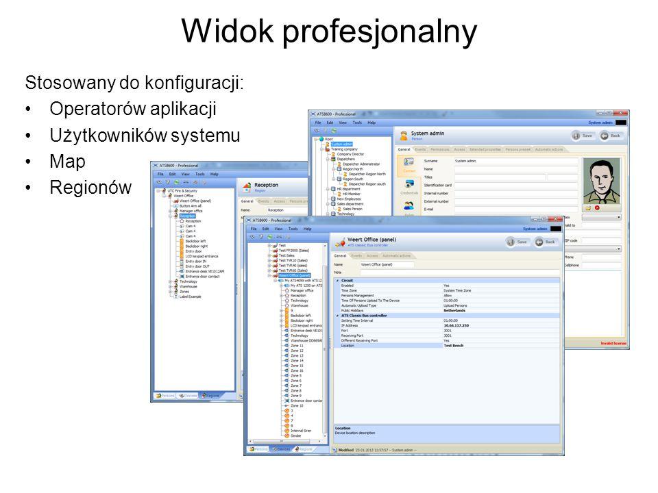 Widok profesjonalny Stosowany do konfiguracji: Operatorów aplikacji