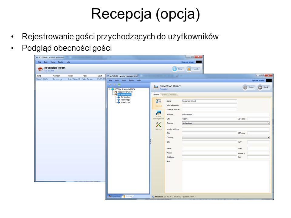 Recepcja (opcja) Rejestrowanie gości przychodzących do użytkowników