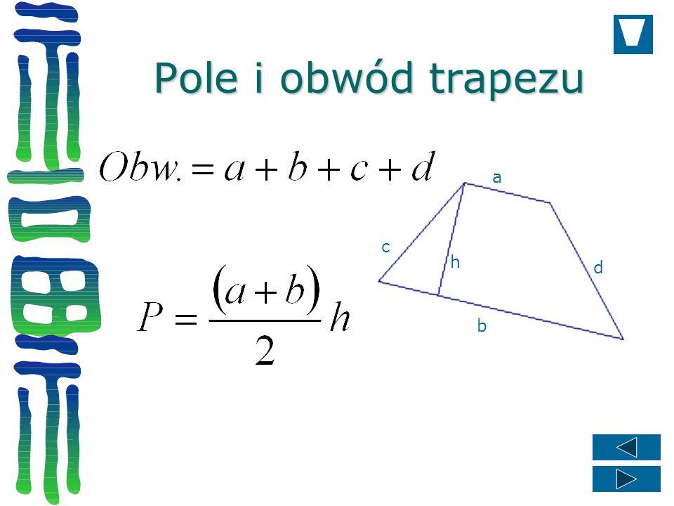 Pole i obwód trapezu a c h d b