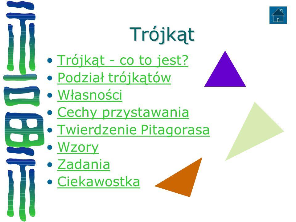 Trójkąt Trójkąt - co to jest Podział trójkątów Własności
