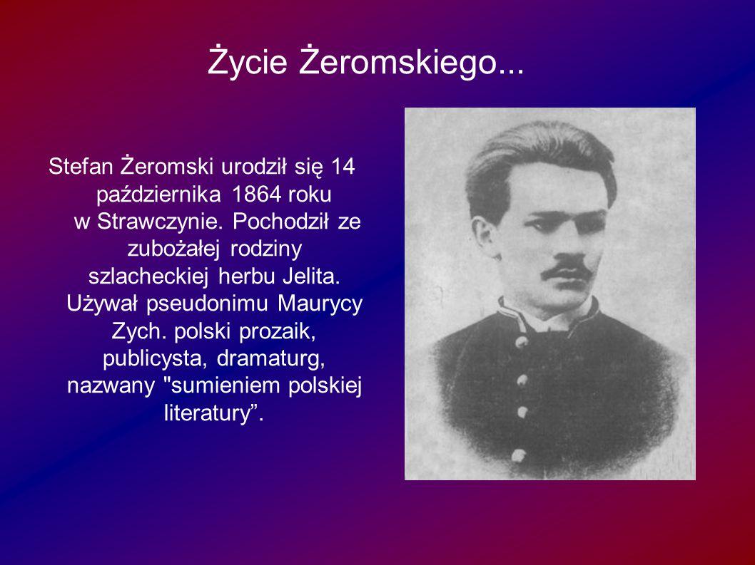 Życie Żeromskiego... e Żeromskiego...