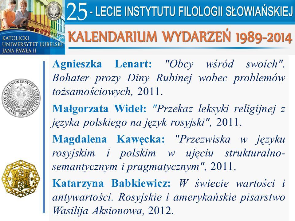 Agnieszka Lenart: Obcy wśród swoich