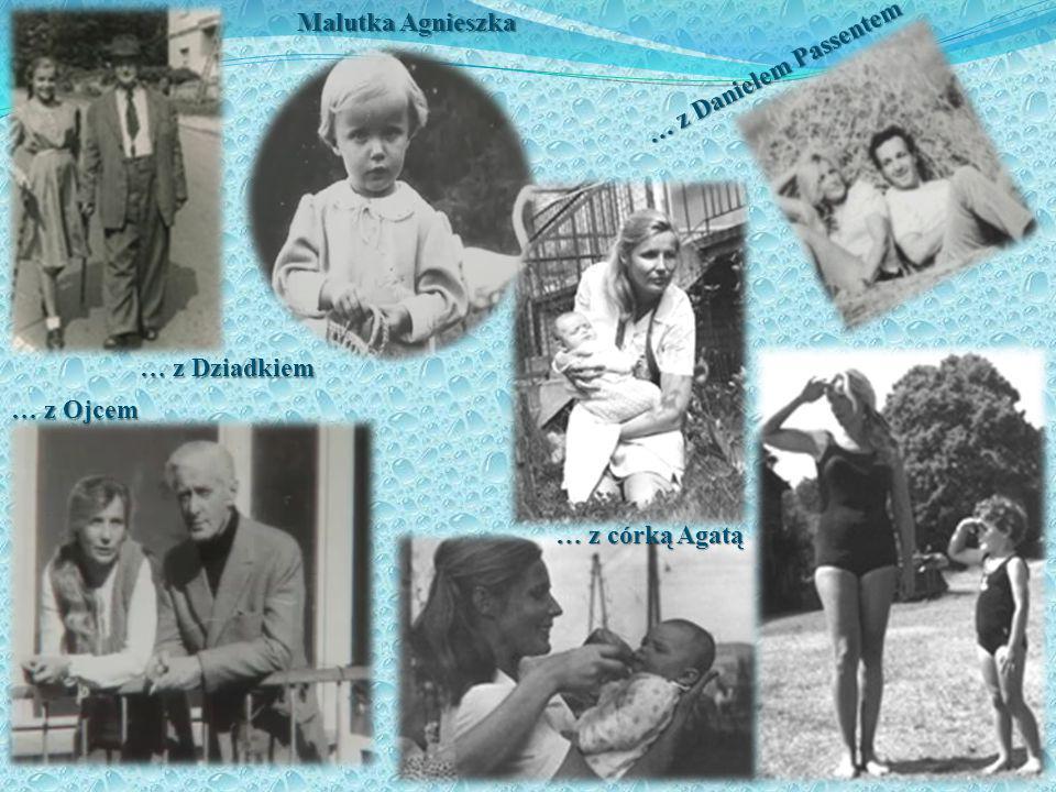 Malutka Agnieszka … z Danielem Passentem … z Dziadkiem … z Ojcem … z córką Agatą